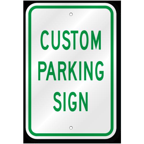 Custom Worded Parking Sign Outdoor Reflective Aluminum