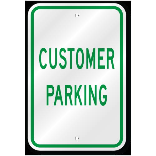 Customer Parking Sign Outdoor Reflective Aluminum 80 Mil