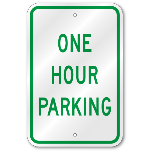 One Hour Parking Sign Outdoor Reflective Aluminum 80 Mil