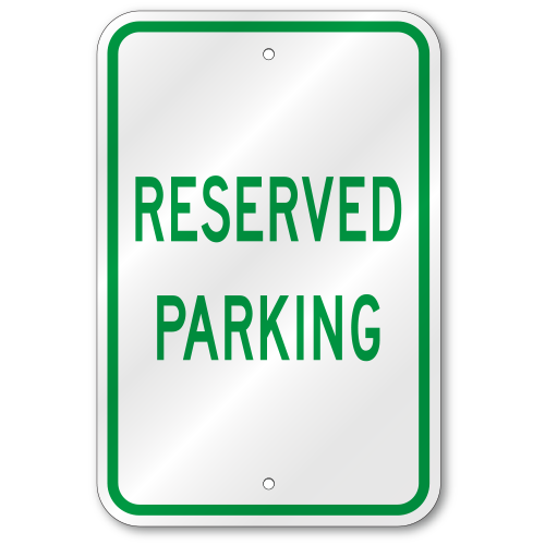 reserved parking sign template customize parking spot signs with your name reserved parking. Black Bedroom Furniture Sets. Home Design Ideas