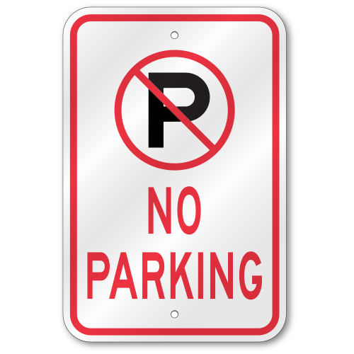 No Parking Symbol Sign Outdoor Reflective Aluminum 80