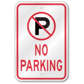 No Parking Symbol Sign Outdoor