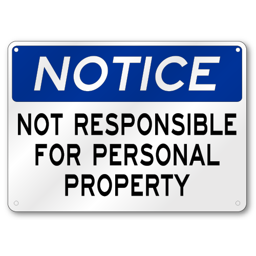 Not Responsible For Personal Property Notice Sign, OSHA ...