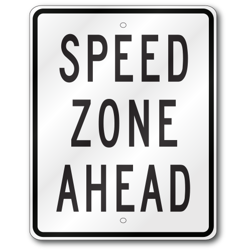 Speed Zone Ahead R2 5c Traffic 080 Outdoor Reflective