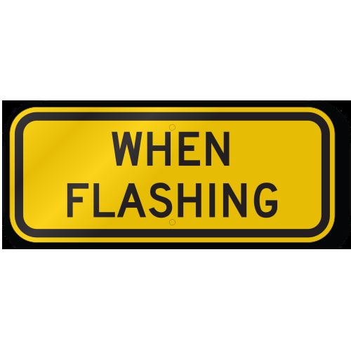 When Flashing S4 4 Traffic School Sign Tr03s44