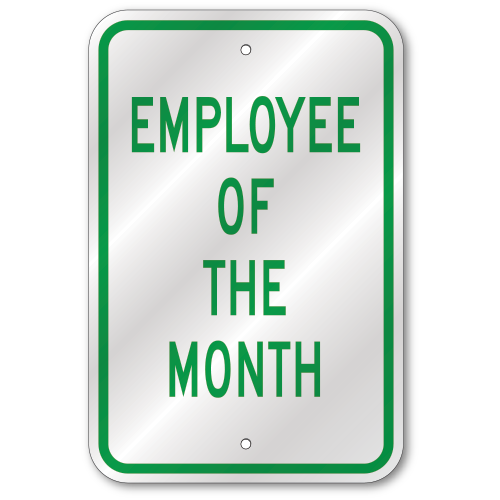 Employee Of The Month Sign Outdoor Reflective Aluminum
