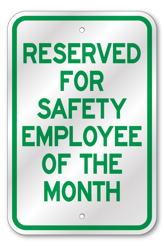 Reserved For Safety Employee Of The Month Sign Fast Same