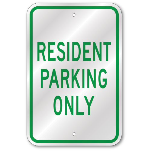 Resident Parking Only Sign Outdoor Reflective Aluminum